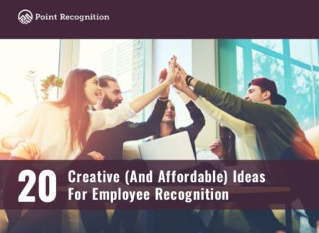 20 Creative (And Affordable) Ideas For Employee Recognition