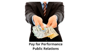 Pay-For-Performance Public Relations