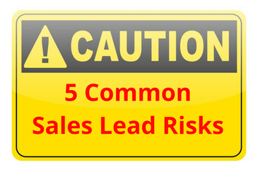 5 Common B2B Sales Lead Risks & How to Dodge Them