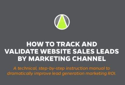 How To Track And Validate Website Sales Leads By Marketing Channel