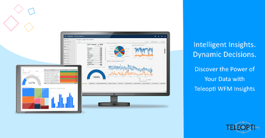 Teleopti Launches Cloud BI Tool, Insights, Helping Organizations Discover the Power of Their Data